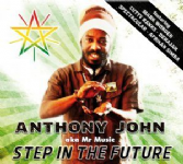 Anthony John - aka Mr Music: Step In The Future (PRS For Music) CD